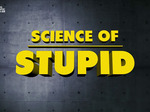 Science of Stupid (UK) TV Show