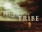 Secrets of the Tribe TV Show