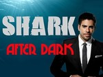 Shark After Dark TV Show
