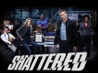 Shattered (CA) TV Show