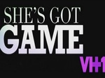 She's Got Game TV Show