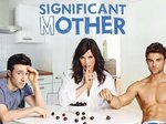 Significant Mother TV Show
