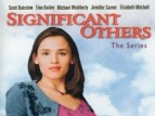 Significant Others (1998) TV Show