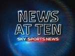 Sky Sports News at Ten (UK) TV Show