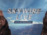 Skywire Live With Nik Wallenda TV Show