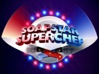 Soapstar Superchef (UK) TV Show
