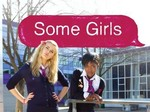 Some Girls (UK) TV Show