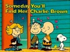 Someday You'll Find Her, Charlie Brown TV Show