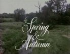 Spring And Autumn (UK) TV Show
