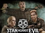 Stan Against Evil TV Show