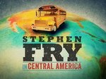 Stephen Fry in Central America (UK) TV Show