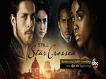 Still Star-Crossed TV Show
