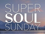 Super Soul Sunday TV Show