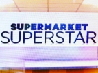 Supermarket Superstar TV Show
