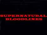 Supernatural: Bloodlines TV Show