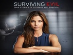 Surviving Evil tv show photo