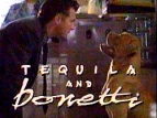 Tequila and Bonetti TV Show