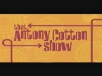 That Antony Cotton Show (UK) TV Show