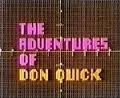 The Adventures of Don Quick (UK) TV Show