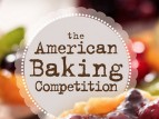 The American Baking Competition TV Show