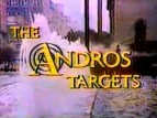The Andros Targets TV Show