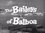 The Baileys of Balboa TV Show