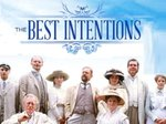 The Best Intentions TV Show