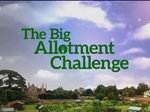 The Big Allotment Challenge (UK) TV Show