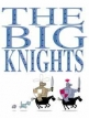 The Big Knights (UK) TV Show