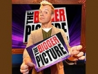 The Bigger Picture (UK) TV Show