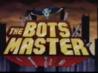 The Bots Master TV Show