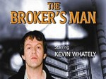 The Broker's Man (UK) TV Show