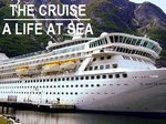 The Cruise: A Life at Sea (UK) TV Show