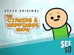 The Cyanide & Happiness Show TV Show