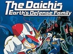 The Daichis - Earth's Defense Family TV Show