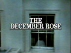 The December Rose (UK) TV Show