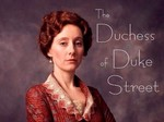 The Duchess of Duke Street (UK) TV Show