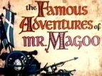 The Famous Adventures of Mr. Magoo TV Show