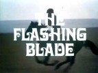 The Flashing Blade TV Show