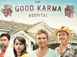 The Good Karma Hospital TV Show