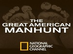 The Great American Manhunt tv show photo
