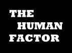 The Human Factor TV Show