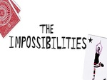 The Impossibilities TV Show