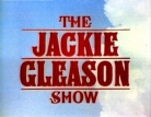 The Jackie Gleason Show TV Show