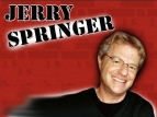 The Jerry Springer Show TV Show
