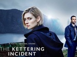 The Kettering Incident (AU) TV Show