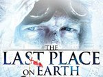 The Last Place on Earth TV Show