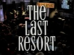 The Last Resort (UK) TV Show