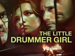 The Little Drummer Girl (UK) TV Show