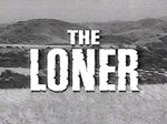 The Loner TV Show